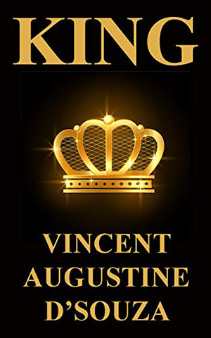King - A novel by Vincent Augustine D'Souza